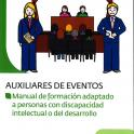 Primer manual de formación para Auxiliares de eventos adaptado a personas con limitaciones cognitivas.